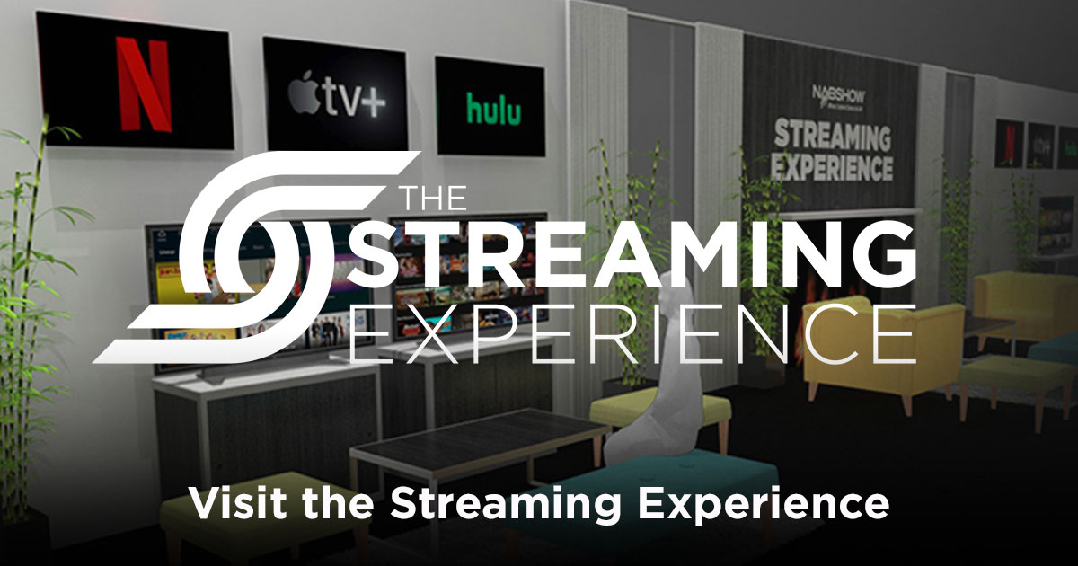 Visit the Streaming Experience
